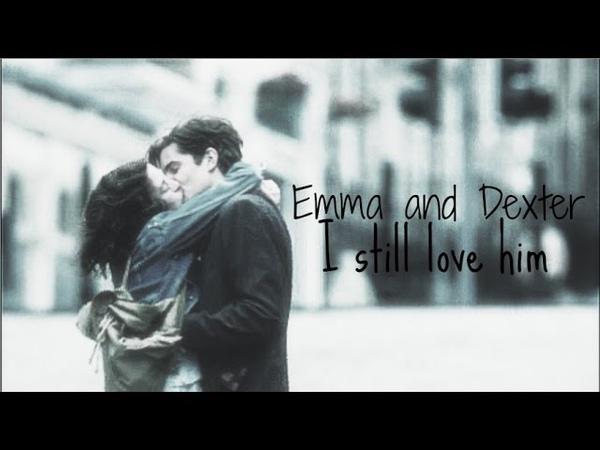 Emma Dexter - I still love him