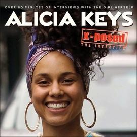 Alicia Keys альбом Alicia Keys - X-Posed