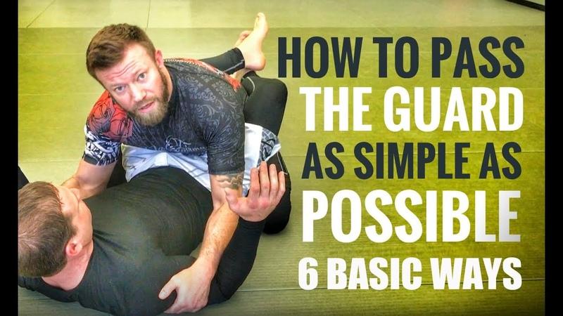 Jiu-Jitsu Guard Passes | 6 Basic but Effective Guard Passes for Gi or No Gi
