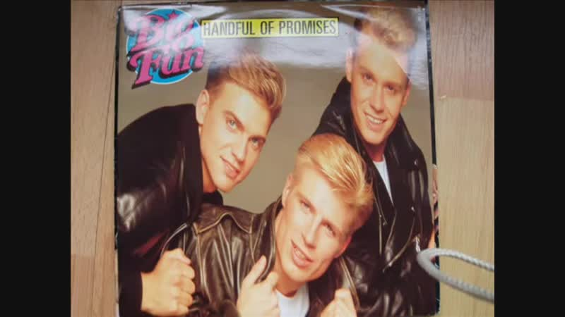 Big Fun - Handfull Of Promises (12 Inch. Extended Version And Edit.) A Stock, Aitken And Waterman Production And By PWL Records