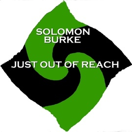 Solomon Burke альбом Just out of Reach