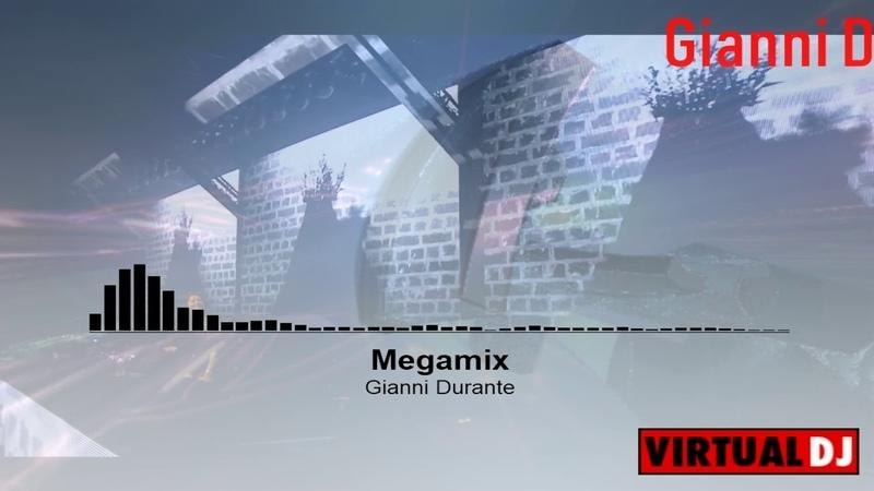 Gianni Durante Megamix