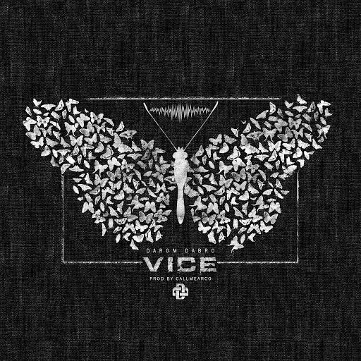 Darom Dabro альбом Vice