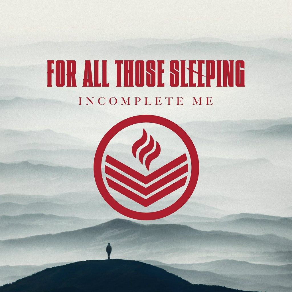 For All Those Sleeping - Incomplete Me (2014)