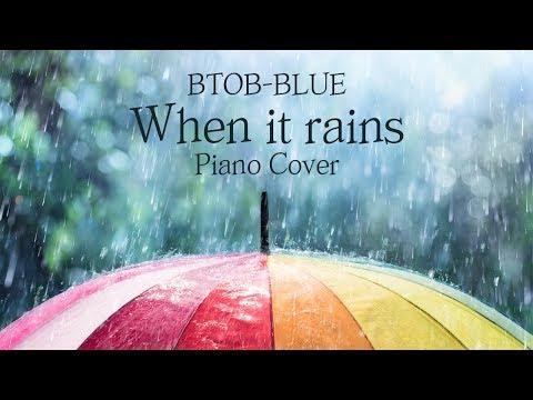 비투비-블루 (BTOB-BLUE) - 비가 내리면 (When it rains) | 신기원 피아노 커버 연주곡 Piano Cover