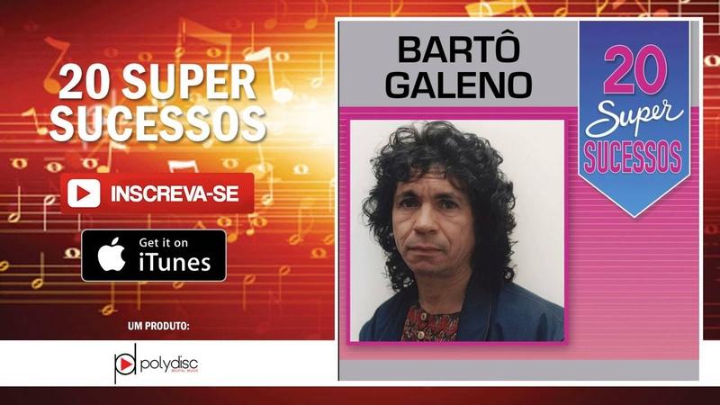 Bartô Galeno - Nesta Casa Onde Morou Felicidade