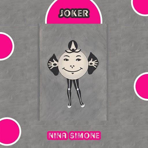 Nina Simone альбом Joker