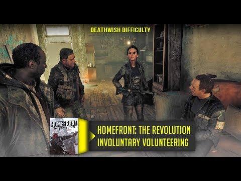 Homefront The Revolution - Involuntary Volunteering - Walkthrough No Commentary [Deathwish]