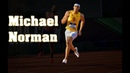 Michael Norman ● World Record Holder - Sprinting Montage