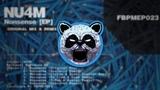 NU4M - Nonsense (Encode &amp Steel Swatter Remix) Free BPM Organization