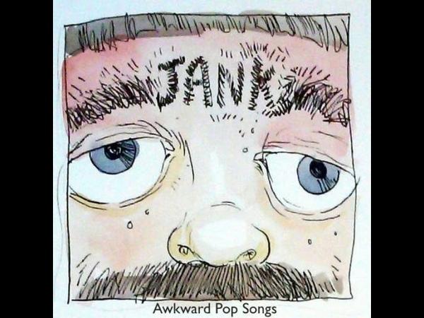 JANK - Awkward Pop Songs (Full Album, Stereo Audio)