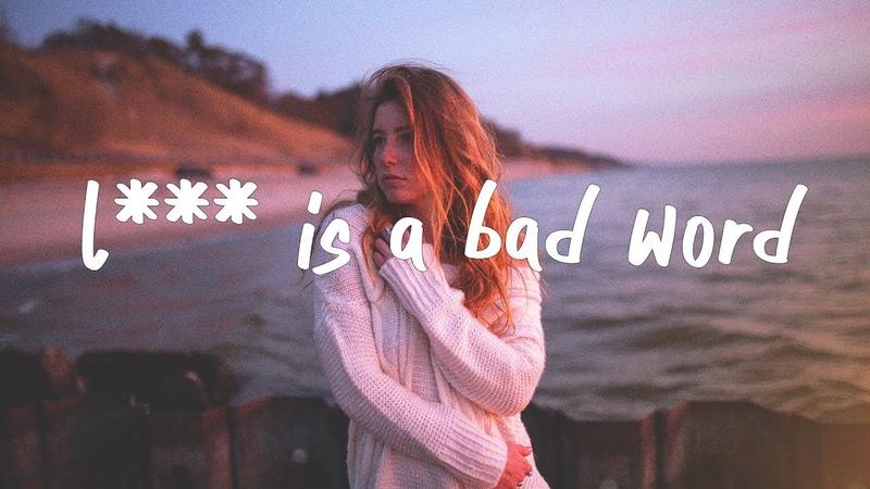 Kiiara - L*** Is A Bad Word