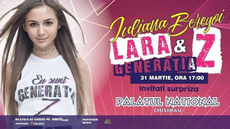 Iuliana Beregoi LARA GENERATIA Z - SUPER CONCERT PALATUL NATIONAL CHISINAU 31 MARTIE 2019
