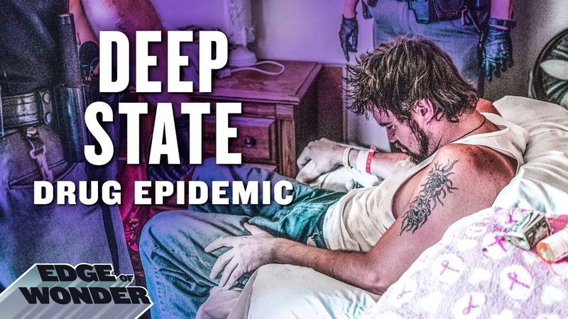 Why the Drug Epidemic was engineered by the Deep State - Tentacles of the Deep State [2018] PART 2