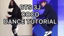 BTS Unit Stage '삼줴이'(3J) Coco Mirrored TutorialDance Cover