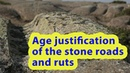 The global network of Neogene roads: Justification of the age of petrified roads and ruts