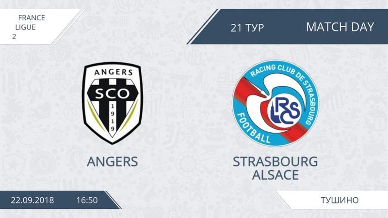 AFL18. France. Ligue 2. Group B. Day 21. Angers - Strasbourg Alsace