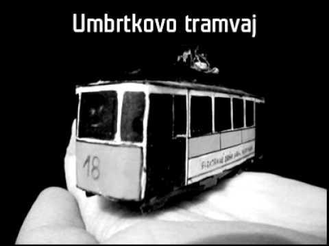 Umbrtka - Umbrtkovo tramvaj 2011