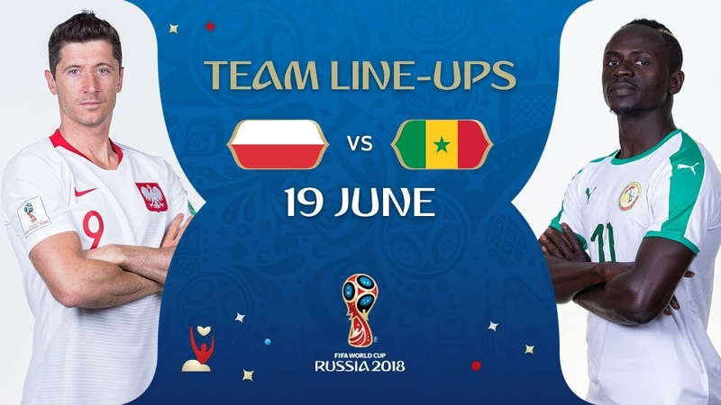 LINEUPS - Poland v Senegal - MATCH 15 @ 2018 FIFA World Cup™