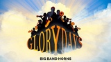 Glory Days - Big Band Horns - Trailer