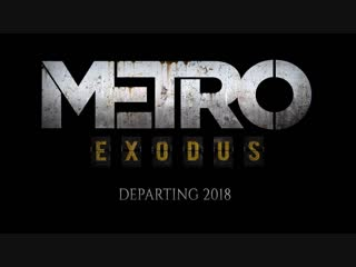 [Jove] ЭКСКЛЮЗИВ! ● ВПЕРВЫЕ ОТКРЫВАЕМ METRO: EXODUS ● ЧТО ЖЕ ТАМ ВНУТРИ?