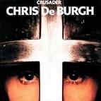 Chris de Burgh альбом Crusader