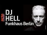 DJ Hell @ Funkhaus Berlin (Full Set HiRes) ARTE Concert