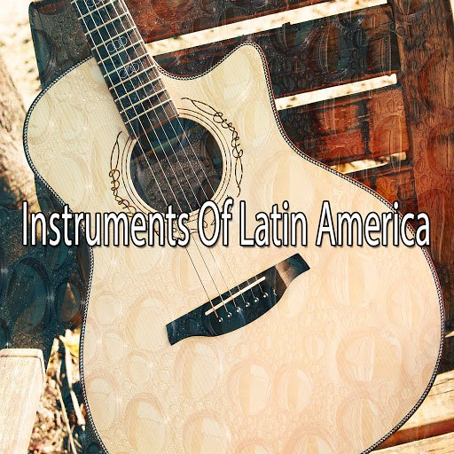 Instrumental альбом Instruments Of Latin America