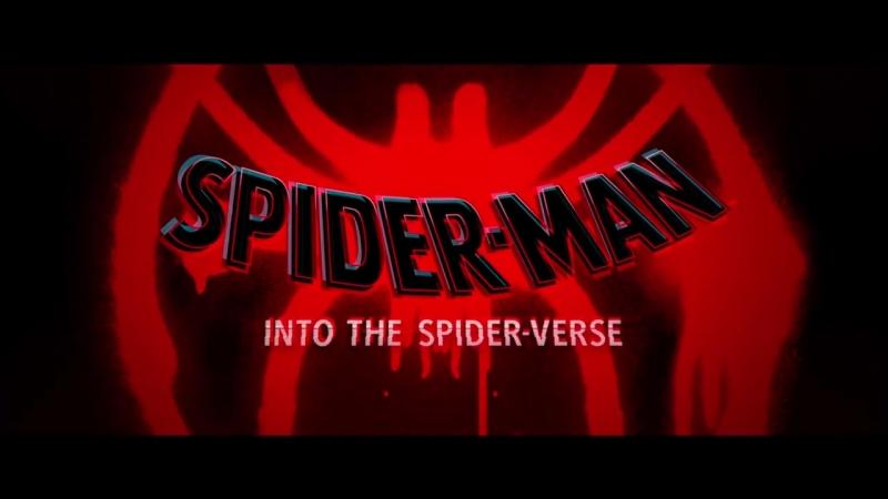 Into the Spider-Verse (Человек-Паук: Через вселенные) ✖ Трейлер