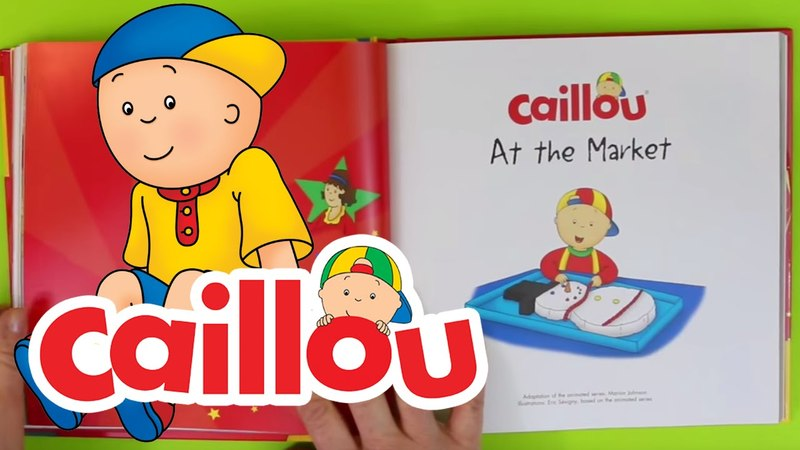 Caillou Books - Caillou at the Market