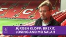 Jürgen Klopp interview on Mo Salah motivation Brexit how to win and how to lose