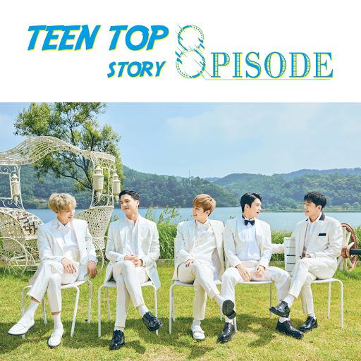 TEEN TOP альбом TEEN TOP STORY : 8PISODE