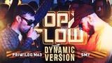 DYNAMIC VERSION - PRIWILEG M63 x SMY - TOP FLOW