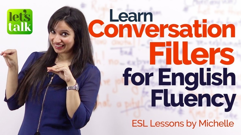 Conversation Fillers for English Fluency Keep the conversation going Advanced English Lesson