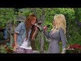 майли сайрус и её крёстная долли партон поют Jolene