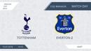 AFL18. England. Cup. 1/32 Finale. Tottenham - Everton-2
