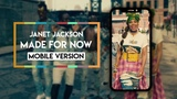 Janet Jackson x Daddy Yankee - Made For Now Vertical Video