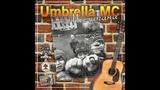 Umbrella MC - Мы шпана