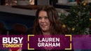 Lauren Graham Admits She Doesn't Remember Meeting Busy Philipps   Busy Tonight   E!