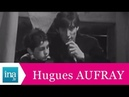 Hugues Aufray Petit frère (live officiel) - Archive INA