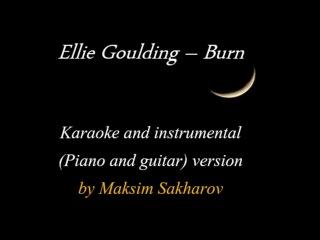 Ellie Goulding - Burn ( Piano and Guitar version)