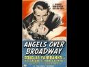 Angels Over Broadway 1940 Douglas Fairbanks Jr Rita Hayworth Thomas Mitchell
