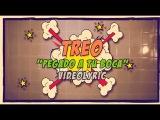 Grupo Treo - Pegado a tu Boca (VIDEO LYRIC)