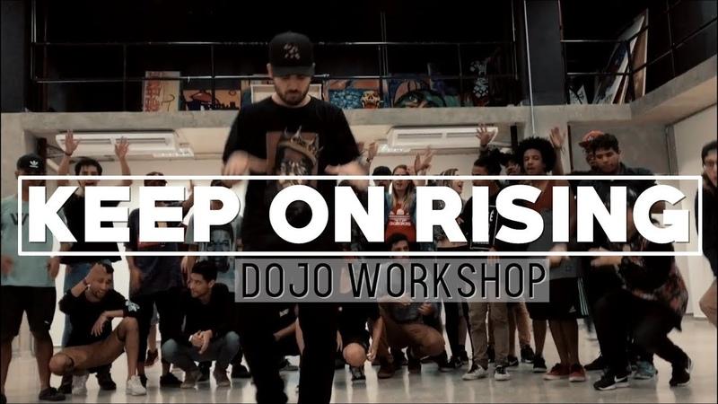 14° DOJO WORKSHOP - Keep On Rising /Remix I COREOGRAFIA: @tenoriiod