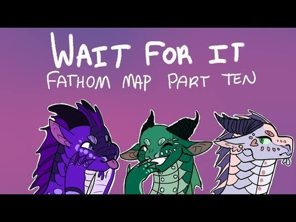 Fathom map part 10