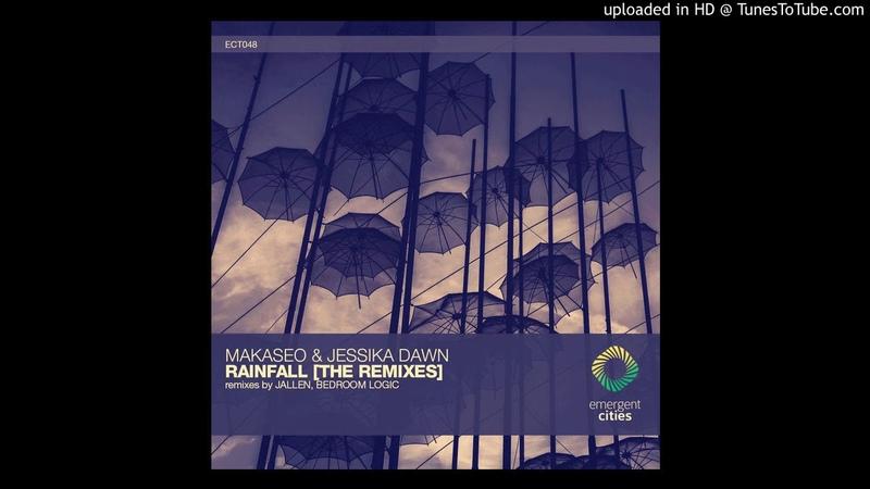 Jessika Dawn Makaseo Rainfall Jallen Remix