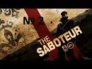 The Saboteur - 2 серия