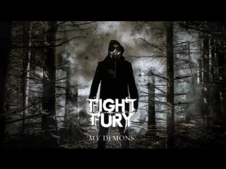 Fight and fury-my demons