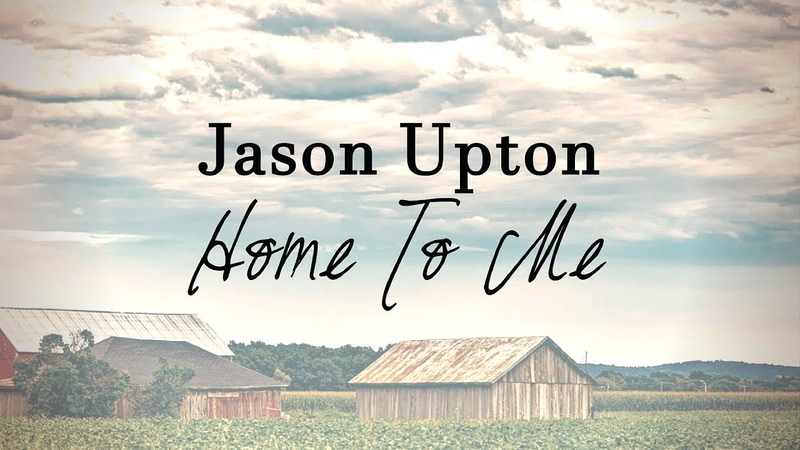 Jason Upton - Home To Me (Lyric Video), 2018 | A Table Full Of Strangers, Vol. 2
