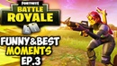 Fortnite Funny Best Moments (EPIC KILLS, Stream Highlights) Top Players Ep.3